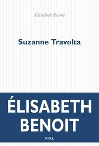 Elisabeth Benoît - Suzanne Travolta.