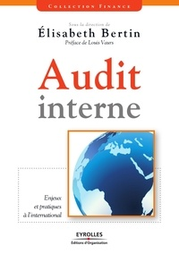 Elisabeth Bertin - Audit interne : enjeux et pratiques à l'international.