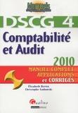 Elisabeth Bertin et Christophe Godowski - Comptabilité et Audit 2009 - Manuel complet et applications corrigés.