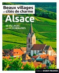 Elisabeth Bonnefoi - Beaux villages et cités de charme d'Alsace.
