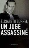 Elisabeth Borrel - Un juge assassiné.