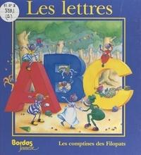 Elisabeth Bosetti et Simone Goulfier - Les comptines des Filopats - Les lettres ABC.