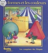 Elisabeth Bosetti et Simone Goulfier - Les comptines des Filopats - Les formes et les couleurs.