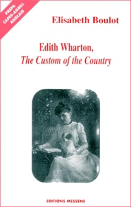 Elisabeth Boulot - Edith Wharton, The Custom of the Country.