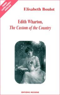 Elisabeth Boulot - Edith Wharton, The Custom of the Country.