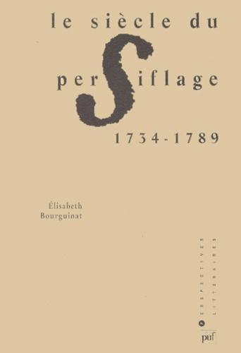 Le siècle du persiflage. 1734-1789