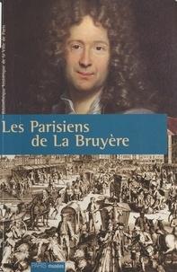 Elisabeth Bourguinat - Les Parisiens de La Bruyère.