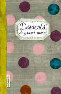 Elisabeth Boutte - Desserts de Grand-mère.
