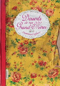 Elisabeth Boutte - Desserts de grand-mères.