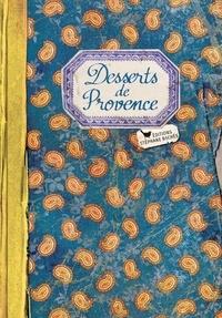 Elisabeth Boutte - Desserts de Provence.