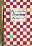 Elisabeth Boutte - Les recettes des Bouchons Lyonnais.