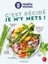 Elisabeth Boyer et Valéry Guedès - C'est décidé je m'y mets ! - J'équilibre mon alimentation et je me fais plaisir !.