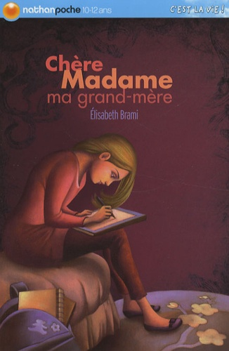 Chère Madame Ma Grand Mère