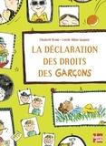 Elisabeth Brami et Estelle Billon-Spagnol - La déclaration des droits des garçons - De 5 à 9 ans.