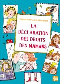 La déclaration des droits des mamans - Elisabeth Brami pdf epub
