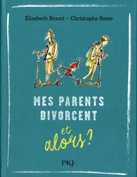 Mes parents divorcent... et alors ?.pdf