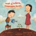 Elisabeth Brami et Lionel Le Néouanic - Moi j'adore, maman aussi.
