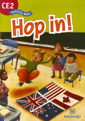 Elisabeth Brikké et Lucy Cuzner - Hop in ! CE2 - Activity Book.