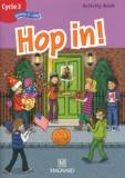 Elisabeth Brikké - Hop in ! CM2 - Cycle 3, niveau 3, Activity Book.