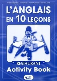Elisabeth Brikké - L'anglais en 10 leçons Restaurant - Activity Book.