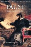 Elisabeth Brisson - Faust - Biographie d'un mythe.