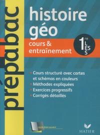 Elisabeth Brisson et Sophie Martin - Histoire-Géographie 1e L, ES, S - Cours & entraînement.