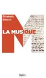 Elisabeth Brisson et Editions Belin - La musique.