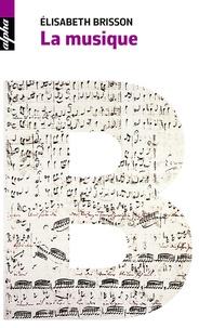 Elisabeth Brisson - La musique.