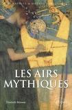 Elisabeth Brisson - Les airs mythiques.
