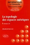 Elisabeth Burroni - La Topologie des espaces métriques.