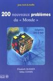 """Elisabeth Busser et Gilles Cohen - 200 nouveaux problèmes du """"Monde"""" - (301-500)."""