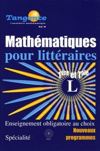 Elisabeth Busser - Tangente Mathématiques pour littéraires 1e et Tle L - Programmes 2005.