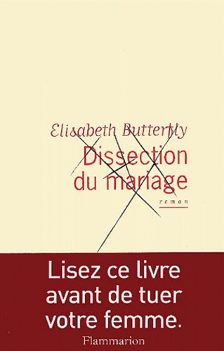 Elisabeth Butterfly - Dissection du mariage.