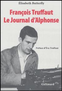 Elisabeth Butterfly - François Truffaut - Le journal d'Alphonse.