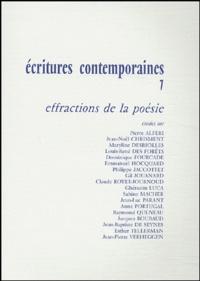 Elisabeth Cardonne-Arlyck et Dominique Viart - Ecritures contemporaines - Tome 7, Effractions de la poésie.