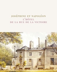 Coachingcorona.ch Joséphine et Napoléon - L'hôtel de la rue de la Victoire Image