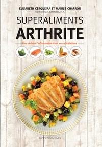 Superaliments arthrite- Pour réduire l'inflammation dans vos articulations - Elisabeth Cerqueira  