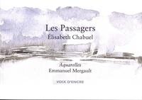Elisabeth Chabuel - Les passagers.