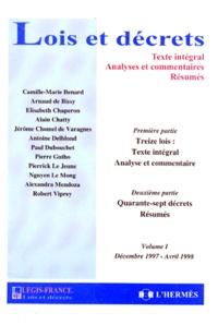 Elisabeth Chaperon et  Collectif - Lois et décrets Tome 1 - Décembre 1997-avril 1998.