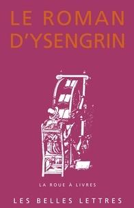 Elisabeth Charbonnier - Le roman d'Ysengrin.