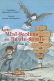 Elisabeth Charmot et Jérôme Phalippou - Les Mini-Sapiens en Haute-Savoie.