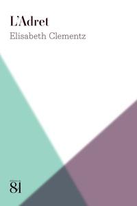 Elisabeth Clementz - L'Adret.