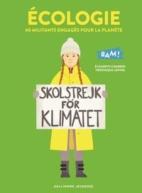 Elisabeth Combres et Véronique Joffre - Ecologie - 40 militants engagés pour la planète.