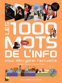 Elisabeth Combres et Florence Thinard - Les 1000 mots de l'info - Pour décrypter l'actualité.