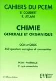 Elisabeth Coudert et Robert Atlani - Chimie générale et organique - QCM et QROC, 450 questions corrigées et commentées.