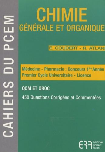 Elisabeth Coudert et Robert Atlani - Chimie générale et organique.