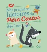 Elisabeth Coudol et Sejung Kim - Mes premieres histoires du Père Castor - Dès 1 an.