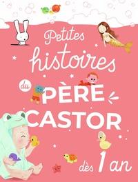 Elisabeth Coudol - Petites histoires du Père Castor dès 1 an.