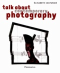 Elisabeth Couturier - Talk about contemporary photography.