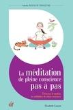Elisabeth Couzon - La méditation de pleine conscience pas à pas - Avec un CD offert. 1 CD audio